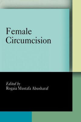 Pennsylvania Studies in Human Rights: Female Circumcision