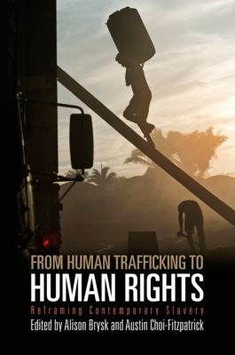 Pennsylvania Studies in Human Rights: From Human Trafficking to Human Rights