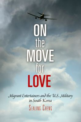 Pennsylvania Studies in Human Rights: On the Move for Love, Sealing Cheng