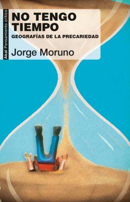 Pensamiento Crítico: No tengo tiempo, Jorge Moruno
