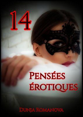 Pensées érotiques: Pensées érotiques 14, Dunja Romanova