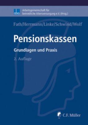 Pensionskassen, Stefan Wolf, Ralf Fath, Joachim Schwind, Kristof Linke, LL.M., Marco Herrmann
