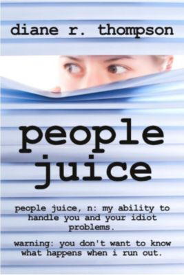 People Juice, Diane R. Thompson