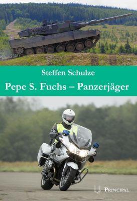 Pepe S. Fuchs - Panzerjäger, Steffen Schulze