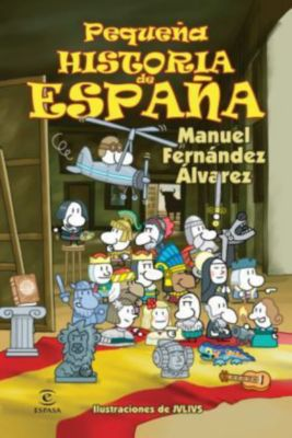 Pequena historia de Espana, Manuel Fernandez Alvarez