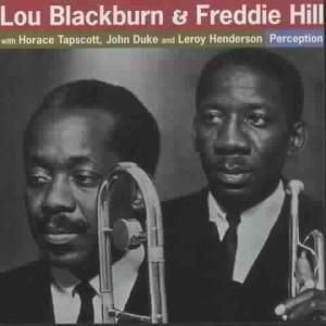 Perception, Lou & Hill,Freddie Blackburn