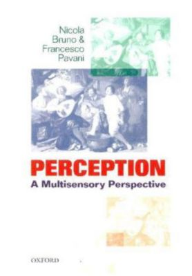 Perception, Nicola Bruno, Francesco Pavani