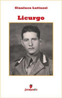 Percorsi della memoria: Licurgo, Gianluca Luttazzi