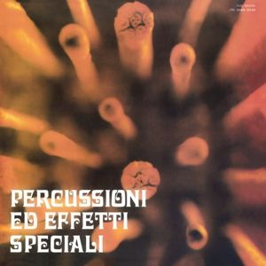 Percussioni Ed Effetti Speciali (2lp+Cd) (Vinyl), Piero Umiliani