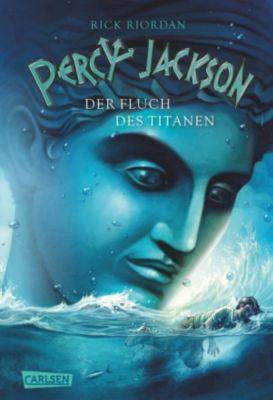 Percy Jackson Band 3: Der Fluch des Titanen, Rick Riordan
