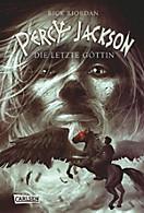 Percy Jackson: Percy Jackson, Band 5: Percy Jackson - Die letzte Göttin