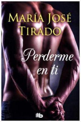 Perderme en ti, María José Tirado