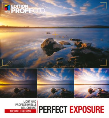 Perfect Exposure, Michael Freeman