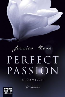 Perfect Passion Band 1: Stürmisch - Jessica Clare |