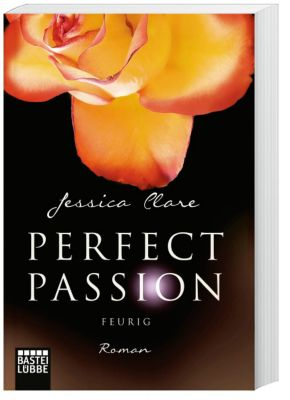 Perfect Passion Band 4: Feurig - Jessica Clare |