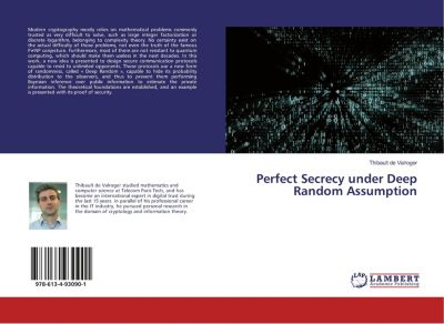 Perfect Secrecy under Deep Random Assumption, Thibault de Valroger