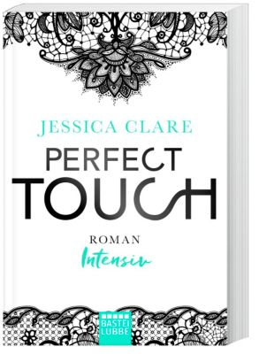 Perfect Touch - Intensiv, Jessica Clare
