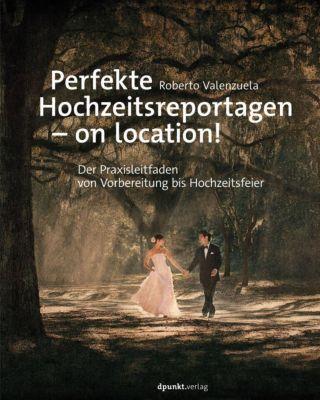 Perfekte Hochzeitsreportagen - on location! - Roberto Valenzuela |