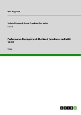 Performance Management: The Need for a Focus on Public Value, Uwe Klapproth