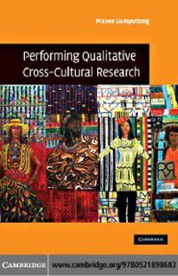 Performing Qualitative Cross-Cultural Research, Pranee Liamputtong
