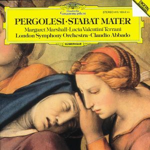 Pergolesi: Stabat Mater, Marshall, Terrani, Abbado, Lso
