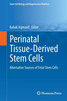 Perinatal Tissue-Derived Stem Cells