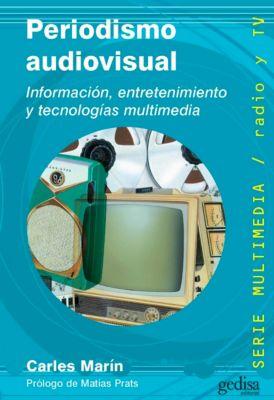 Periodismo audiovisual, Carles Marín