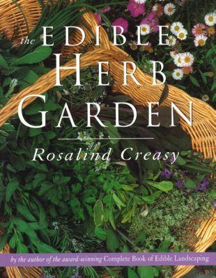 Periplus Editions: The Edible Herb Garden, ROSALIND CREASY