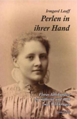 Perlen in ihrer Hand - Irmgard Lauff pdf epub