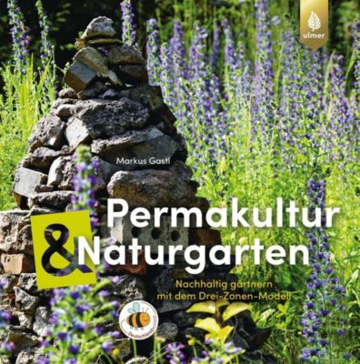 Permakultur & Naturgarten, Markus Gastl