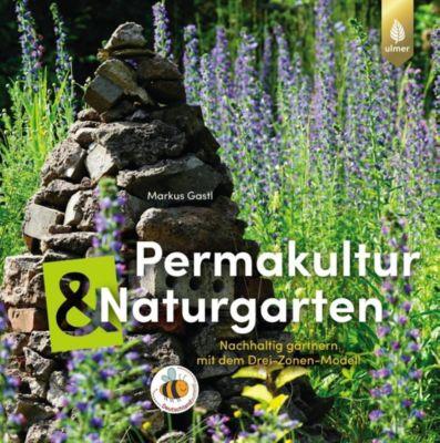 Permakultur und Naturgarten, Markus Gastl