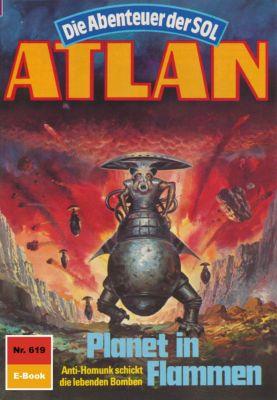 Perry Rhodan - Atlan-Zyklus Anti-ES Band 619: Planet in Flammen (Heftroman), Horst Hoffmann