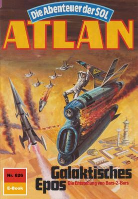 Perry Rhodan - Atlan-Zyklus Anti-ES Band 626: Galaktisches Epos (Heftroman), Peter Griese