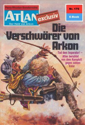 Perry Rhodan - Atlan-Zyklus ATLAN exklusiv / USO Band 179: Die Verschwörer von Arkon (Heftroman), Harvey Patton