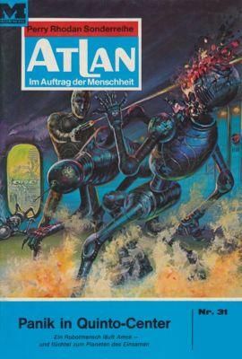 Perry Rhodan - Atlan-Zyklus Condos Vasac Band 31: Panik in Quinto-Center (Heftroman), Hans Kneifel