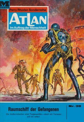 Perry Rhodan - Atlan-Zyklus Condos Vasac Band 38: Raumschiff der Gefangenen (Heftroman), H.G. Ewers