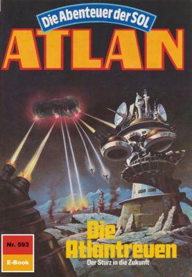 Perry Rhodan - Atlan-Zyklus Die Abenteuer der SOL (Teil 2) Band 593: Die Atlantreuen (Heftroman), Hubert Haensel