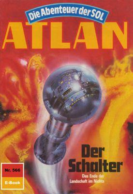 Perry Rhodan - Atlan-Zyklus Die Abenteuer der SOL (Teil 2) Band 566: Der Schalter (Heftroman), Peter Griese