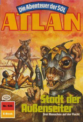 Perry Rhodan - Atlan-Zyklus Die Abenteuer der SOL (Teil 1) Band 526: Stadt der Außenseiter (Heftroman), Falk-Ingo Klee