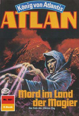 Perry Rhodan - Atlan-Zyklus Die Schwarze Galaxis (Teil 2) Band 461: Mord im Land der Magier (Heftroman), Marianne Sydow