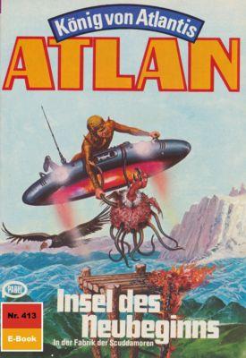 Perry Rhodan - Atlan-Zyklus Die Schwarze Galaxis (Teil 1) Band 413: Insel des Neubeginns (Heftroman), H.g. Francis