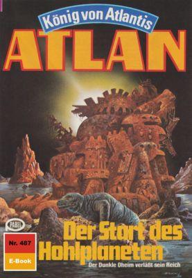 Perry Rhodan - Atlan-Zyklus Die Schwarze Galaxis (Teil 2) Band 487: Der Start des Hohlplaneten (Heftroman), Hans Kneifel