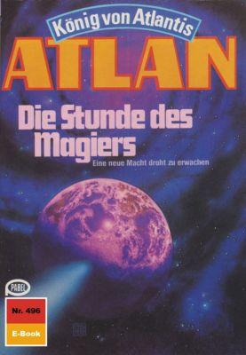 Perry Rhodan - Atlan-Zyklus Die Schwarze Galaxis (Teil 2) Band 496: Die Stunde des Magiers (Heftroman), Horst Hoffmann