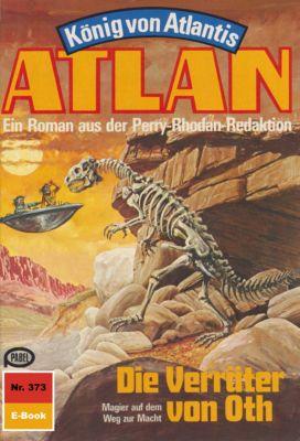 Perry Rhodan - Atlan-Zyklus König von Atlantis (Teil 2) Band 373: Die Verräter von Oth (Heftroman), Marianne Sydow