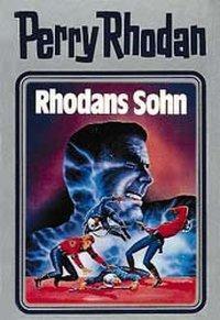 Perry Rhodan / Band 14: Rhodans Sohn - AUTOR  