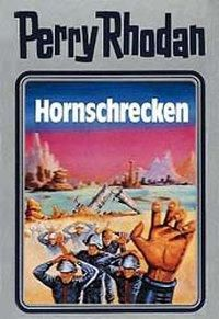 Perry Rhodan / Band 18: Hornschrecken - AUTOR |