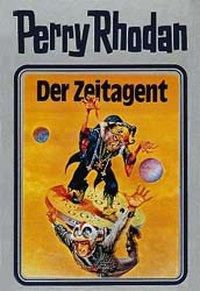 Perry Rhodan / Band 29: Der Zeitagent