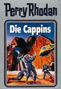 Perry Rhodan / Band 47: Die Cappins