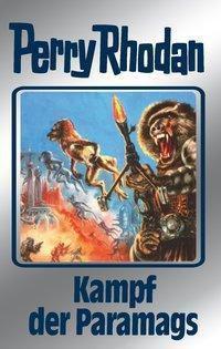 Perry Rhodan Band 66: Kampf der Paramags