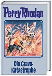 Perry Rhodan Band 96: Die Gravo-Katastrophe